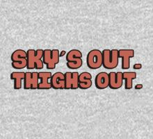 Sky's out (skies out), thighs out by romysarah