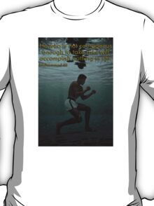 Muhammad Ali - Courage T-Shirt