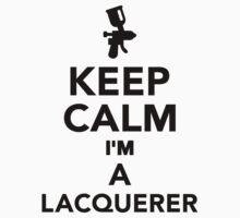 Keep calm I'm a Lacquerer Kids Clothes