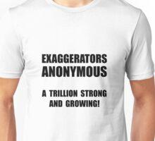 Exaggerators Anonymous Unisex T-Shirt