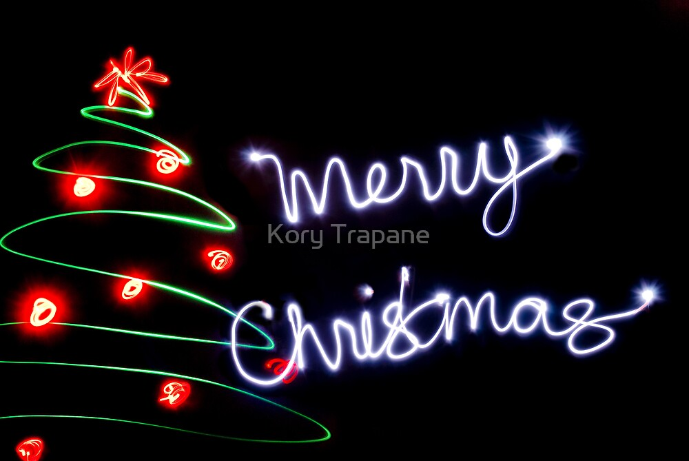 Merry Christmas by Kory Trapane