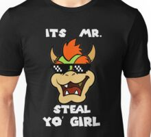 Mr. Steal Yo' Girl. Unisex T-Shirt