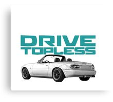 Drive Topless Canvas Print