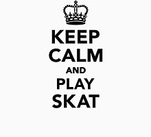 Keep calm and play skat  Unisex T-Shirt