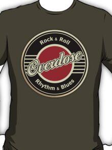 Overdose RRRB T-Shirt