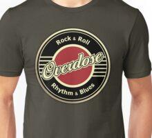 Overdose RRRB Unisex T-Shirt