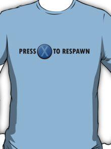 Press X to Respawn (Black) T-Shirt