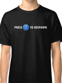 Press X to Respawn (White) Classic T-Shirt