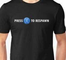 Press X to Respawn (White) Unisex T-Shirt