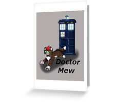Doctor Mew Greeting Card