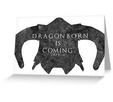 Dragonborn is coming Greeting Card