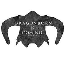Dragonborn is coming Photographic Print