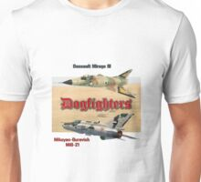 Dogfighters: Mirage vs MiG-21 Unisex T-Shirt