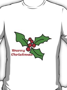 Merry Christmas Holly 1 T-Shirt