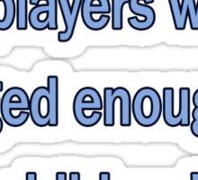 Blue players need hugs (text) Sticker