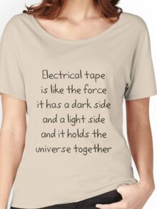 Electrical tape Women's Relaxed Fit T-Shirt