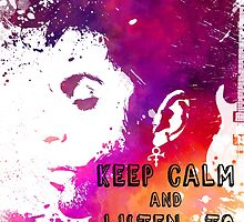 Keep calm and listen to Prince by JBJart