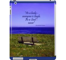 Alone - but not Lonely iPad Case/Skin