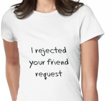 Friend request Womens Fitted T-Shirt