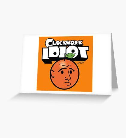 Clockwork Idiot Greeting Card