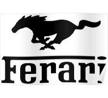 Funny Ferrari Shirt Poster