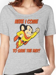 Mighty Mouse Here I Come To Save The Day T Shirt Women's Relaxed Fit T-Shirt
