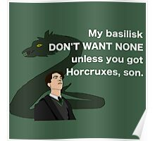 Lord Horcrux-A-Lot and his Basilisk Poster