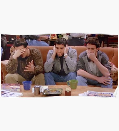 Chandler, Ross, and Joey Poster