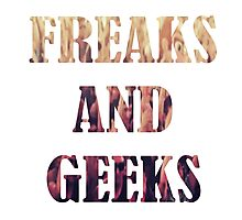 Freaks and Geeks Photographic Print
