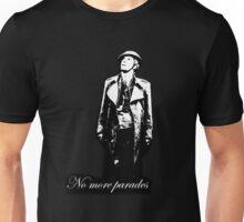 No more parades Unisex T-Shirt
