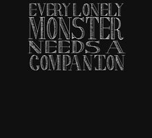 Every Lonely Monster (2) Unisex T-Shirt