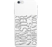 Every Lonely Monster (1) iPhone Case/Skin