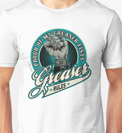 Greaser Rules Unisex T-Shirt