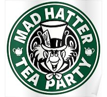 Mad Hatter Tea Party Poster