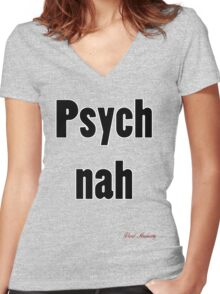 PSYCH NAH Women's Fitted V-Neck T-Shirt