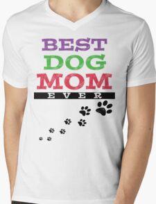 BEST DOG MOM EVER Mens V-Neck T-Shirt
