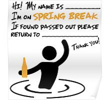 Hi! I'm on spring break... Poster