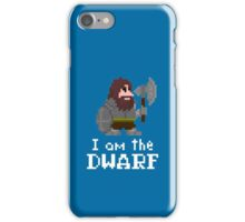 I am the (gentlem'n) Dwarf iPhone Case/Skin