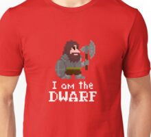 I am the (gentlem'n) Dwarf Unisex T-Shirt