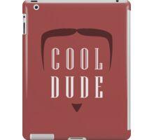 Cool Dude iPad Case/Skin