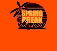spring break forever Unisex T-Shirt