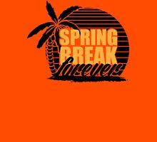 spring break forever T-Shirt