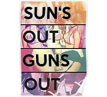 Sun's out guns out Poster