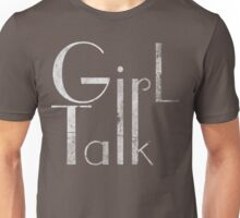 Girl Talk Unisex T-Shirt