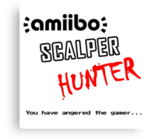 Amiibo Scalper Hunter OFFICIAL Canvas Print