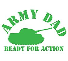 ARMY DAD ready for ACTION with green army tank Photographic Print