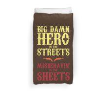 Big Damn Hero In The Streets Duvet Cover