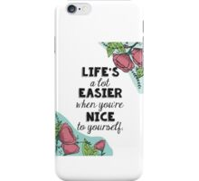 Be Nice iPhone Case/Skin