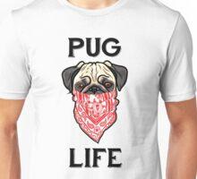Pug Life Forever Unisex T-Shirt