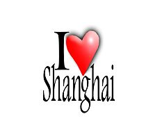I LOVE, SHANGHAI, China, Chinese, Yangtze River Delta,  People's Republic of China by TOM HILL - Designer